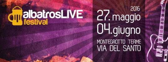 albatrosLIVE festival - Festa della Birra a Montegrotto Terme